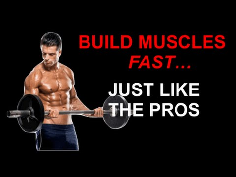 How To Build Muscles Fast