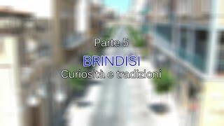 Documentario Brindisi pt.5 - Curiosità e tradizioni HD