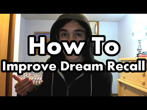 How-to Improve Dream Recall