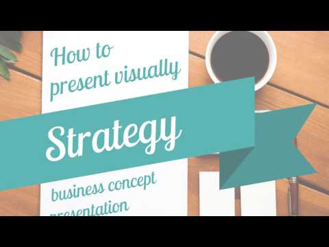 How to present Strategy - business concept presentation