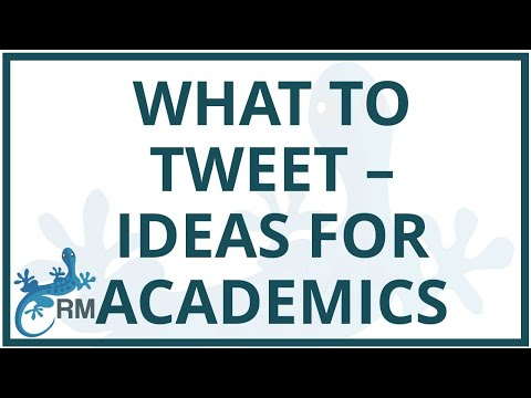 What to tweet: some ideas for academics
