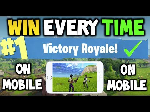 How to win every time : FORTNITE MOBILE Battle Royale  - EASY - Fortnite Mobile Tips / Guide - 2018