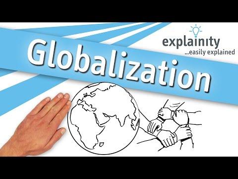 Globalization easily explained (explainity® explainer video)
