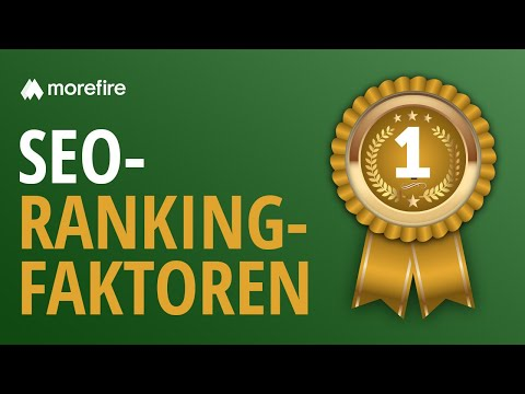 SEO Rankingfaktoren - Definition und Bedeutung | morefire