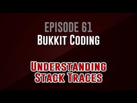 [Bukkit Coding]  Episode 61: Understanding Stack Traces