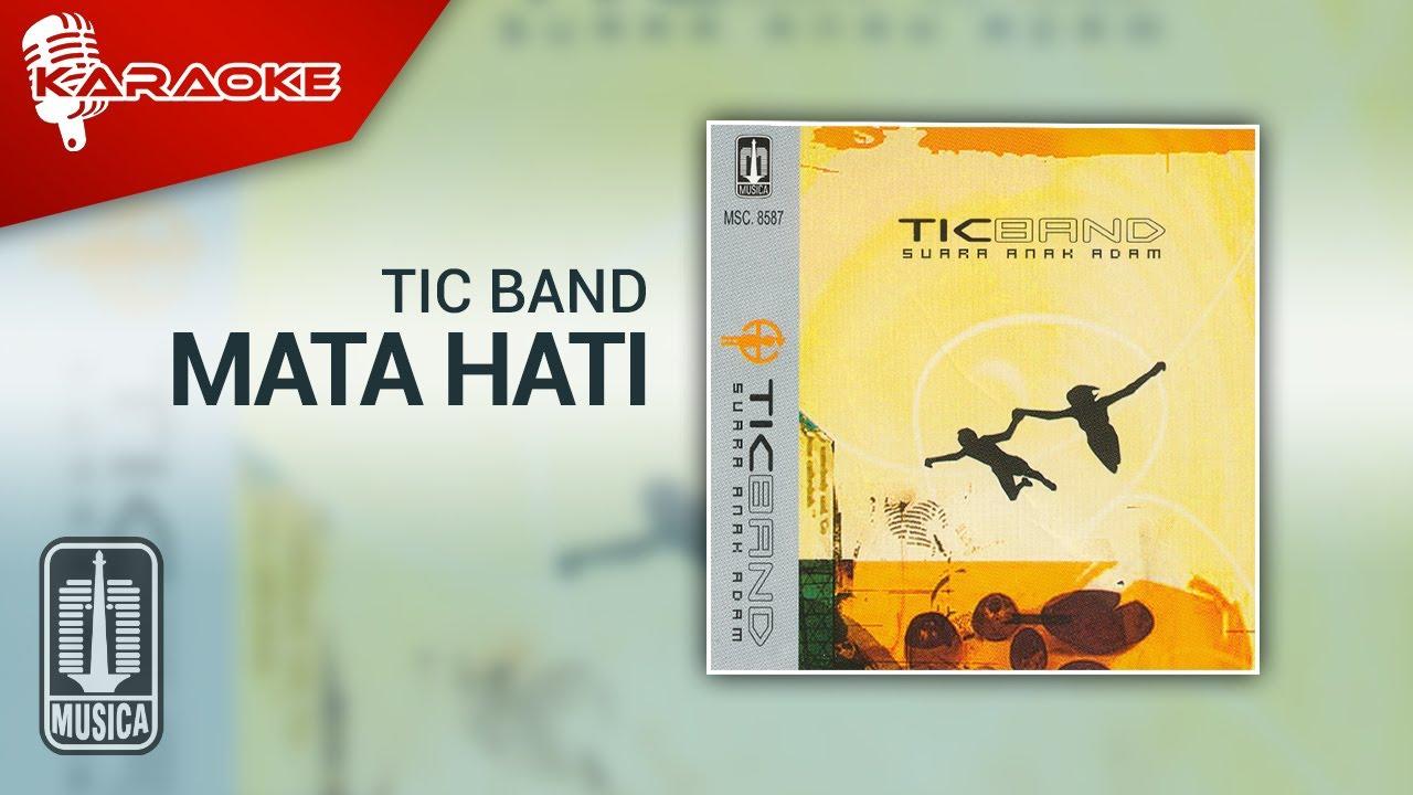 Download Tic Band - Mata Hati (Official Karaoke Video) MP3 Gratis