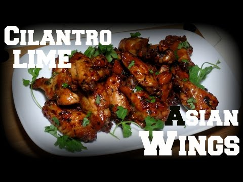 Cooking With Drknlvely Presents : Cilantro Lime Asian Chicken Wings