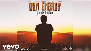 Squash - Dem Energy (Official Audio)