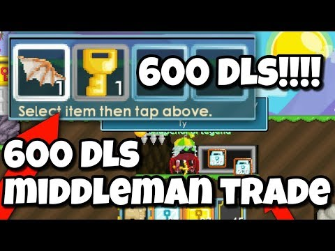 600 Dls Middleman Trade | Growtopia