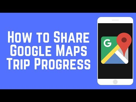 How to Share Your Trip Progress from Google Maps – Quickly Share Your ETA