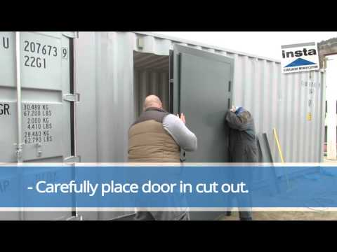 Door Installation for container storage quick, simple and watertight