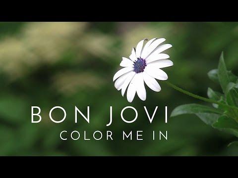 Bon Jovi - Color Me In (Subtitulado)