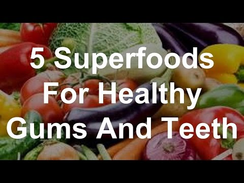 5 Superfoods For Healthy Gums And Teeth