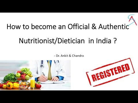 How to become a Authorised Nutritionist/Dietician in India ? - Dr.Ankit Chandra