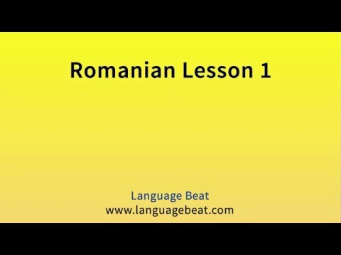 Learn Romanian Lessons 1 -19 for Beginners