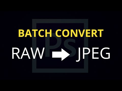 Batch Convert RAW Files to JPEG in Adobe Photoshop