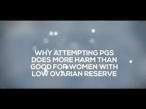PGS is Harmful for Women with Low Ovarian Reserve
