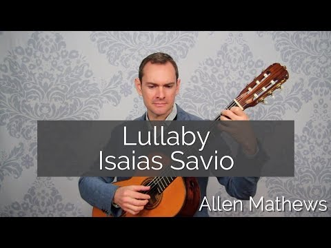 Lullaby, by Isaias Savio on Classical Guitar (RCM Bridges Level 1)