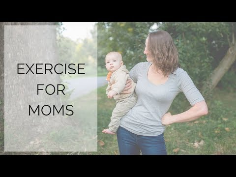 Exercise for Stay at Home Moms