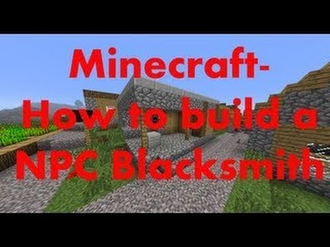 Minecraft  How to build a NPC Village Blacksmith