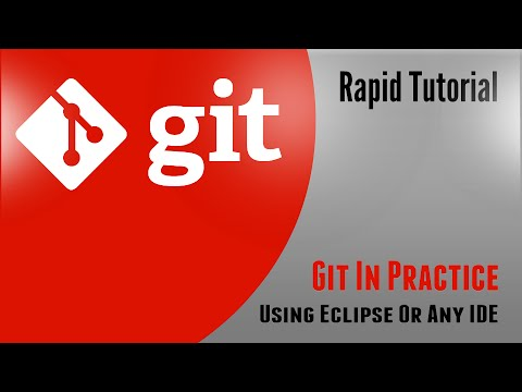Creating A Local Git Repository, Committing Changes And Maintaining History Using Eclipse with EGit