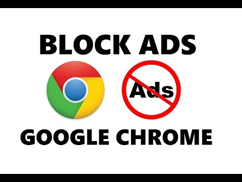 How to Block All Ads and Popups on Google Chrome Browser 2018 | Simple Method