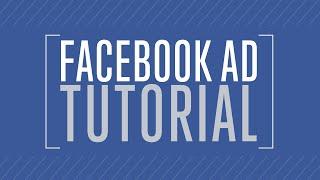 Facebook Ad Tutorial