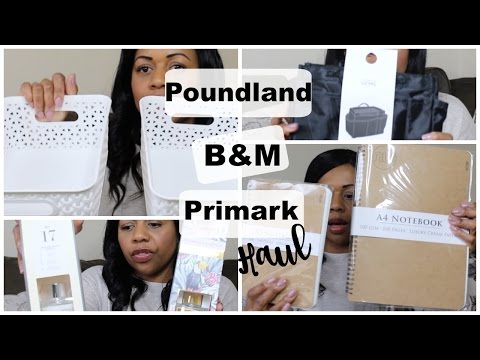 Poundland, Primark and B&M Haul 2017