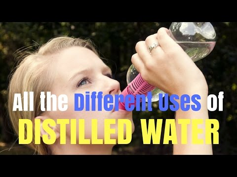 All the Different Uses of Distilled Water