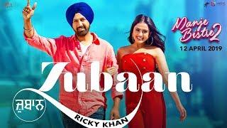 Zubaan – Ricky Khan | Gippy Grewal | Simi Chahal | Manje Bistre 2 | New Punjabi Songs 2019