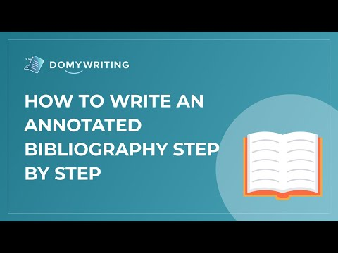 How To Write An Annotated Bibliography Step By Step?
