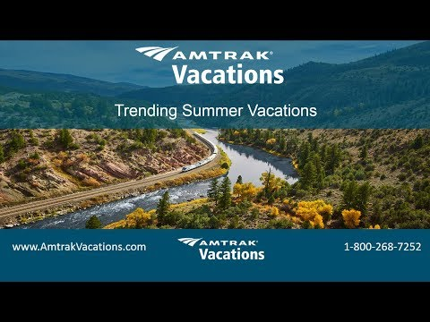Trending Summer Vacations (5.2.18)