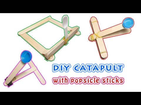 Diy catapult - 3 ways to do catapult at home with popsicle sticks