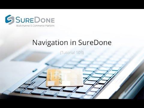 SureDone Basic Training (1 of 5): Navigating SureDone