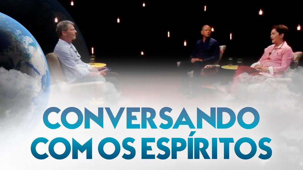 Conversando com os espíritos - Entre Dois Mundos