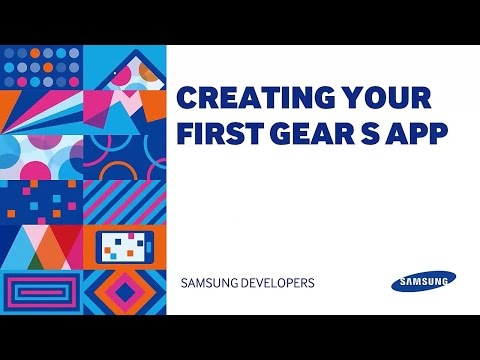 [Tutorial] Creating your First Gear S App