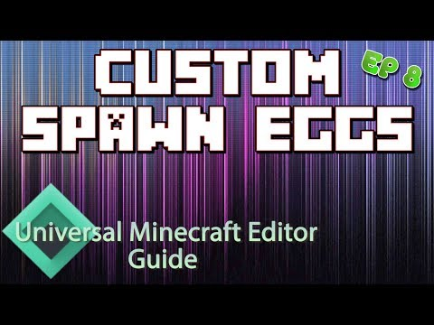 Minecraft: Modding With Universal Minecraft Editor | Ep 8 Custom Spawn Eggs |
