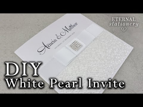 White Pearl Embossed Wedding Invitation tutorial | DIY Wedding Invitations