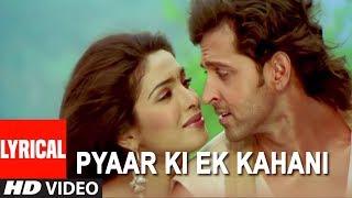 Pyaar Ki Ek Kahani Lyrical Video Song | Krrish | Sonu Nigam,Shreya Ghosal | Hrithik Roshan,Priyanka