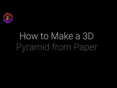 How to Make a Pyramid from Paper