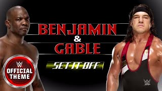 Benjamin & Gable - Set It Off (Official Theme)