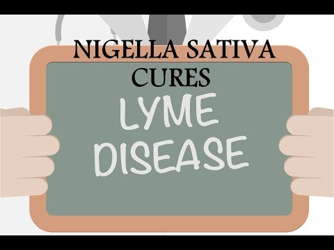 Nigella Sativa and Lyme Disease - Proven to Work in Just a Few Days