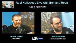 Adam G. Simon and Ben Berkowitz on Reel Hollywood Live