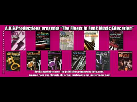 Funk Music Education, books published A.D.G. Productions