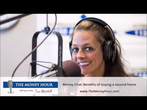 Money Chat: Benefits of buying a second home