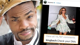 KINGBACH BEGS BEYONCE TO DM