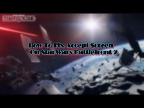 How to FIX Star Wars Battlefront 2 Accept screen Freeze