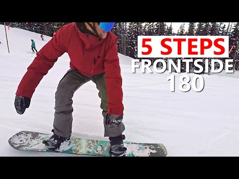 5 Steps to Frontside 180's - Snowboarding Trick Tutorial