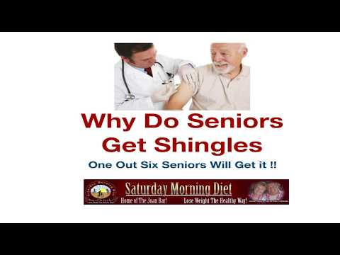 Why Do Seniors Get Shingles? One Out Six Seniors Will Get it !!