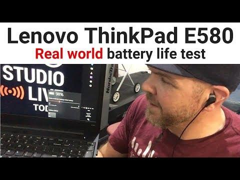 Lenovo ThinkPad E580 - Battery life test in the real world